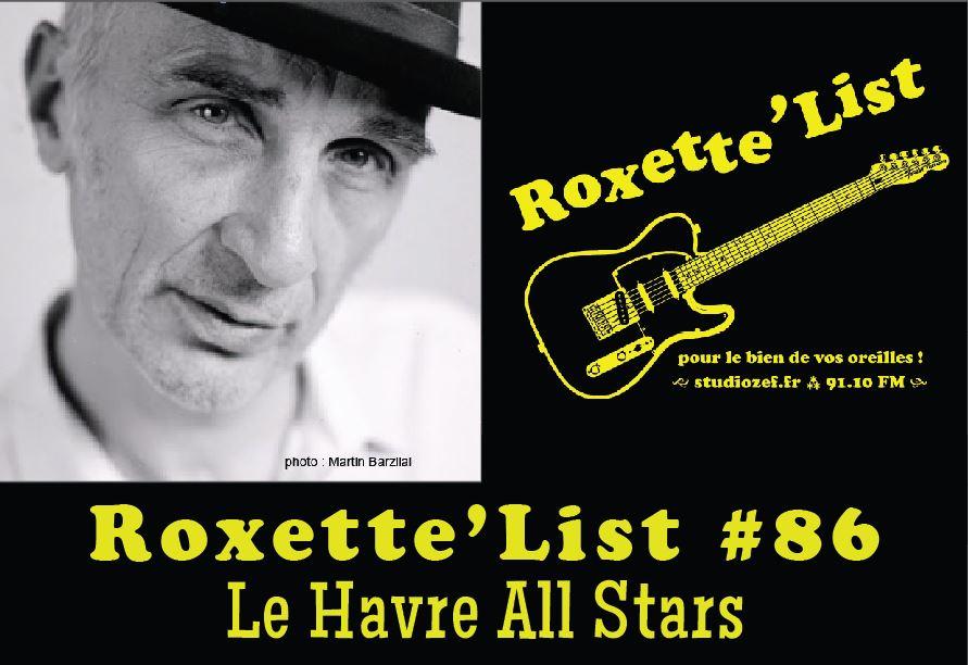Roxette'List #86 : Le Havre All Stars