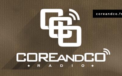 COREandCO radio S06P02 – Playlist / Micro off