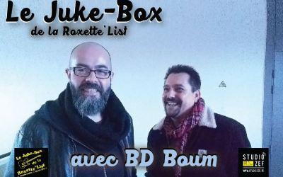 Le Juke Box de la Roxette'List #10 : BD Boum