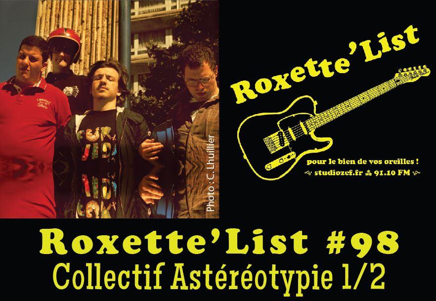 Roxette'List #98 : le collectif Astéréotypie (1/2)