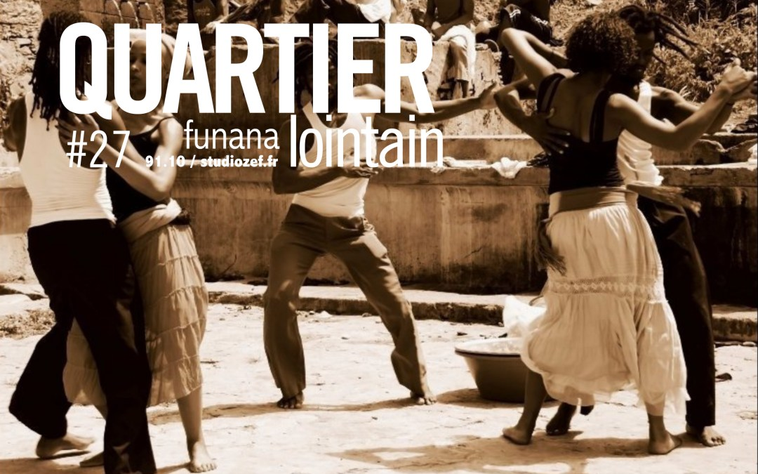 Quartier lointain – Funana