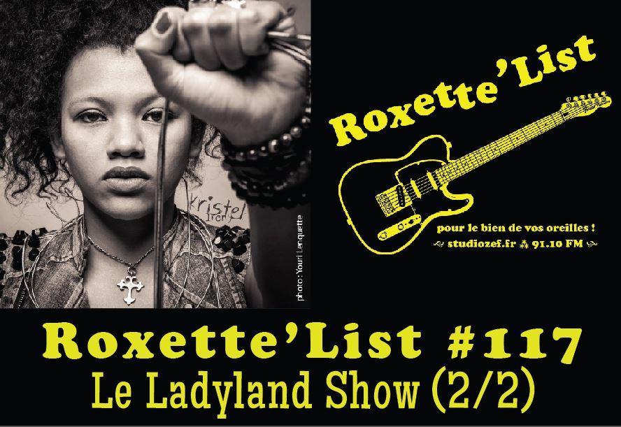 La Roxette'List #117 : « Ladyland Show » pour la semaine « Elles » (2/2)