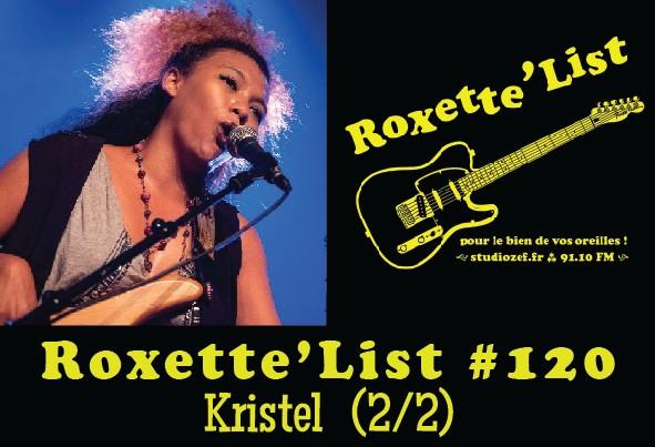 La Roxette'List #120 : Kristel (2/2)