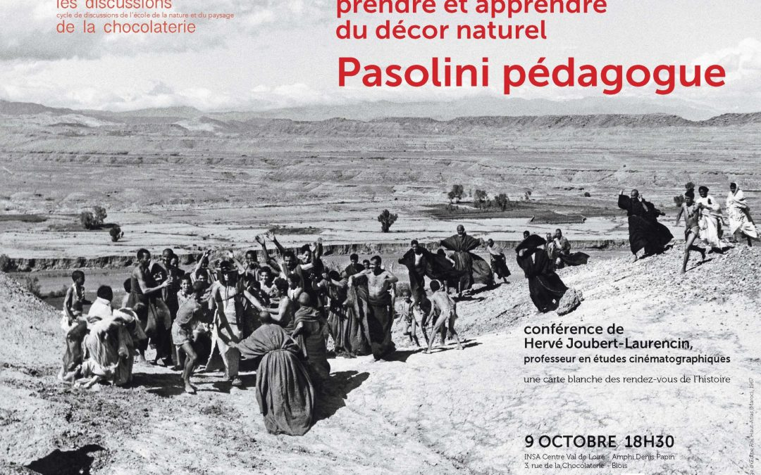 La discussion d'octobre – prendre et apprendre du « décor naturel » : Pasolini pédagogue