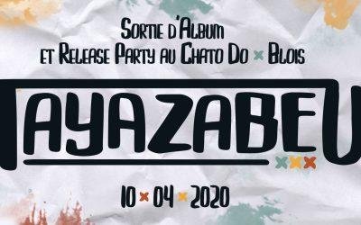 Chato'Radio janvier 2020 – Tayazabeu