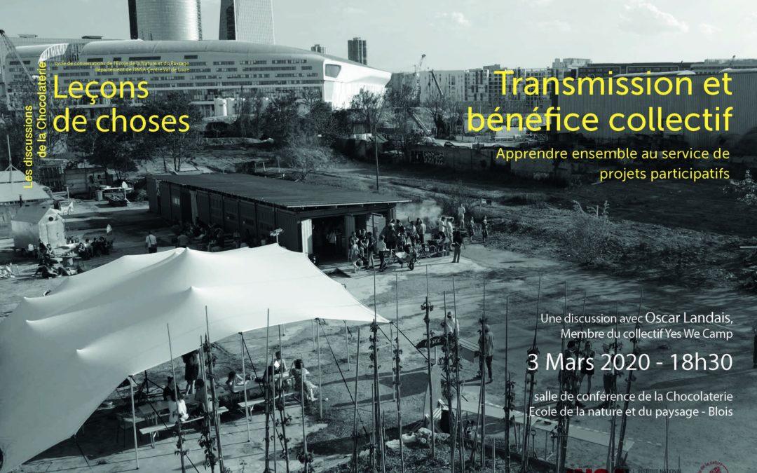 Discussion de mars – Transmission et bénéfice collectif