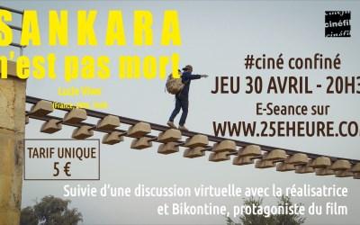 Ciné-confiné avec Ciné'fil #1 Sankara n'est pas mort !