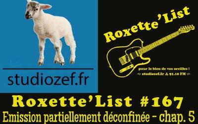 La Roxette'List #167 diffusée sur Studio Zef le 11/06/2020 : émission partiellement déconfinée – 5