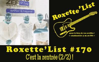 La Roxette'List #171 diffusée sur Studio Zef le 15/10/2020 : c'est la rentrée (2/2) !