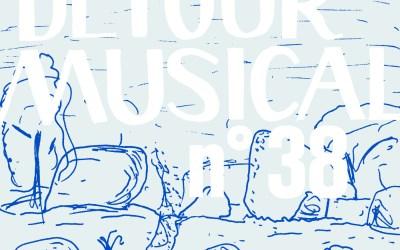 Détour musical n° 38
