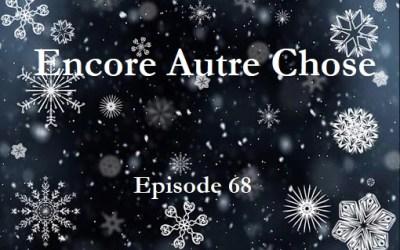 Encore Autre Chose – Ep.68