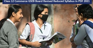 Class 12 Commerce GSEB Board Revised Reduced Syllabus in PDF 2021