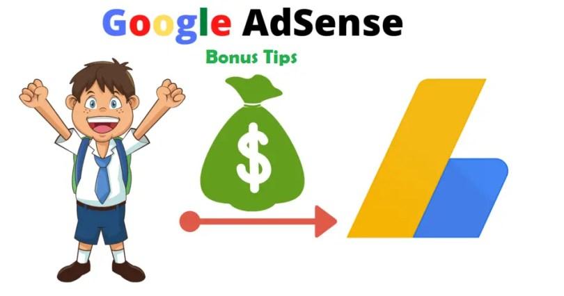 Bonus Tips for Adsense in 2021
