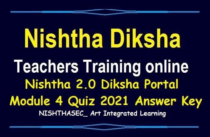 Nishtha 2.0 Diksha Portal Module 4 Quiz 2021 Answer
