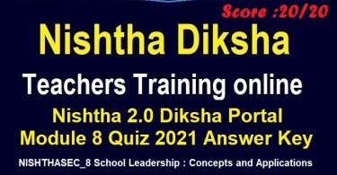 Nishtha-2.0-Diksha-Portal-Module-8-Quiz-2021-Answer-Key