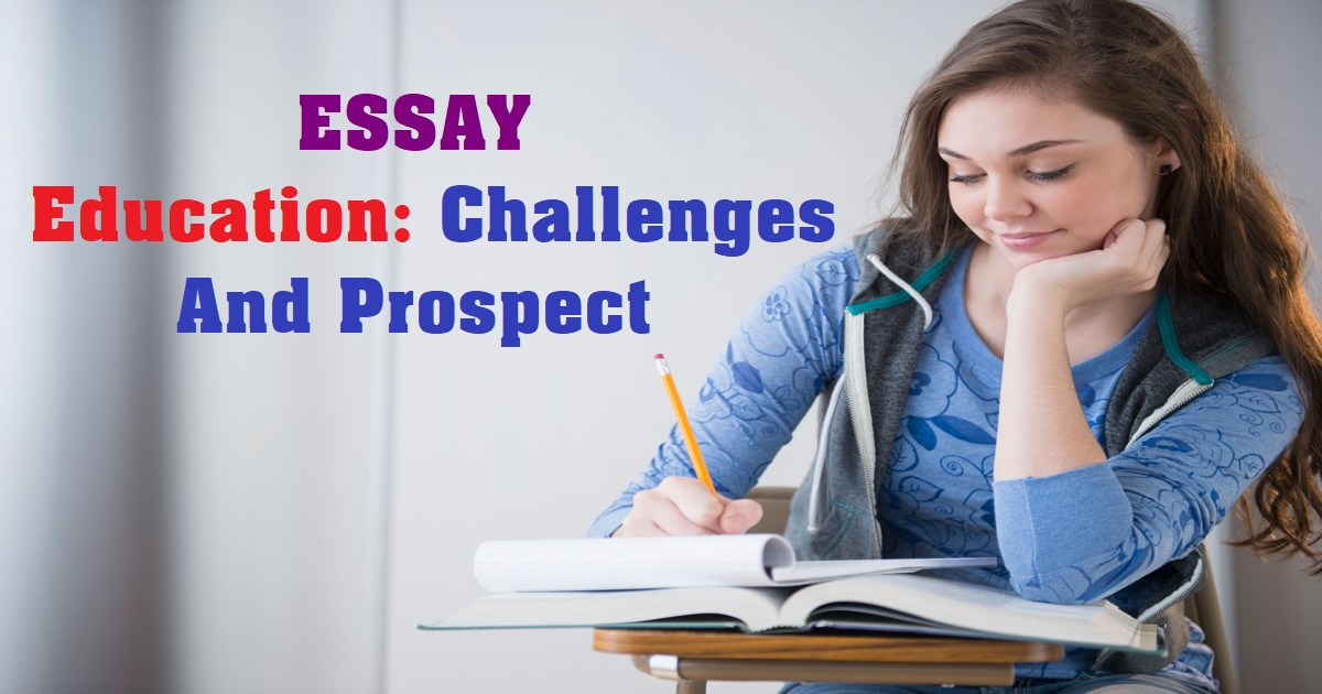 Education Challenges And Prospect