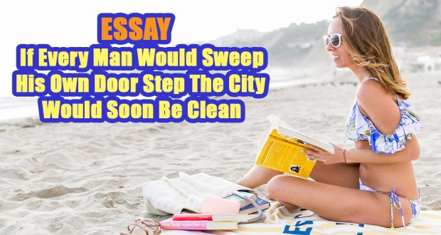 If Every Man Would Sweep His Own Door Step The City Would Soon Be Clean
