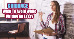 What To Avoid While Writing An Essay