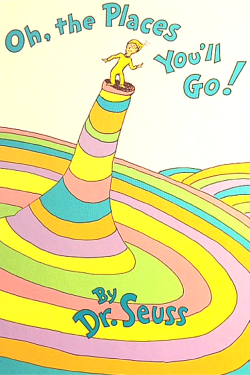 The good Dr (Seuss) couldn't have said it better! | Study Abroad and Beyond
