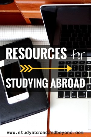 Resources for Studying Abroad - scholarships, useful websites, and more!