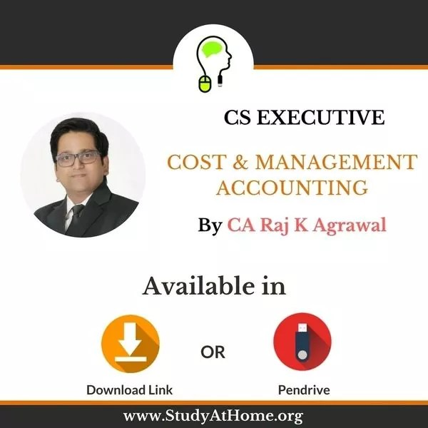Paper 2 - Cost & Management Accounting MCQ Based (CS Executive Module I) by CA Raj K Agrawal
