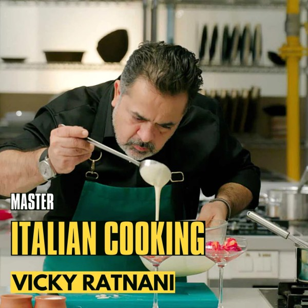 Master Italian Cooking Certificate Course by Vicky Ratnani