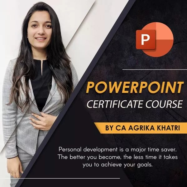 PowerPoint Certificate Course by CA Agrika Khatri