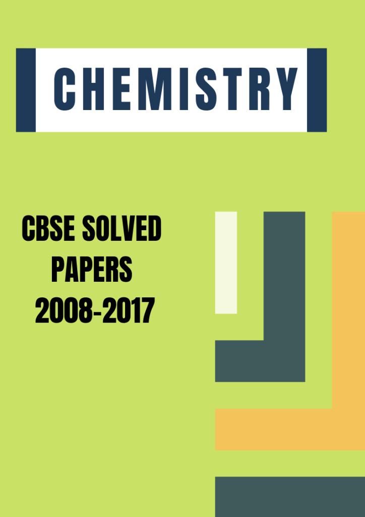 CBSE Chemistry Solved Papers