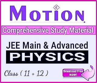 MOTION IIT JEE MODULES: PHYSICS PDF