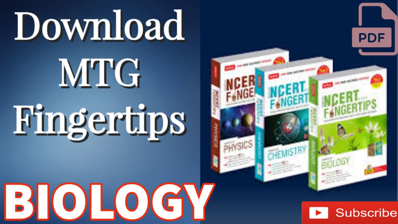Read more about the article Download MTG Fingertips Biology PDF FOR NEET UG ASPIRANTS Free Latest Edition