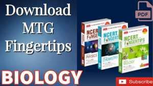 Download MTG FINGERTIPS BIOLOGY FOR NEET UG ASPIRANTS