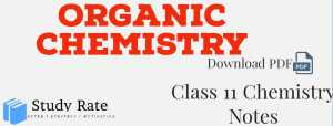 Read more about the article Organic Chemistry Notes Class 11 Chemistry Notes- Download PDF for JEE/NEET
