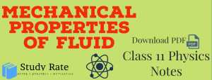 Mechanical Properties of Fluids Notes Class 11 Physics Notes – Download PDF for JEE/NEET