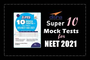 Read more about the article New Edition: Download Disha's Super 10 Mock Tests for NTA NEET