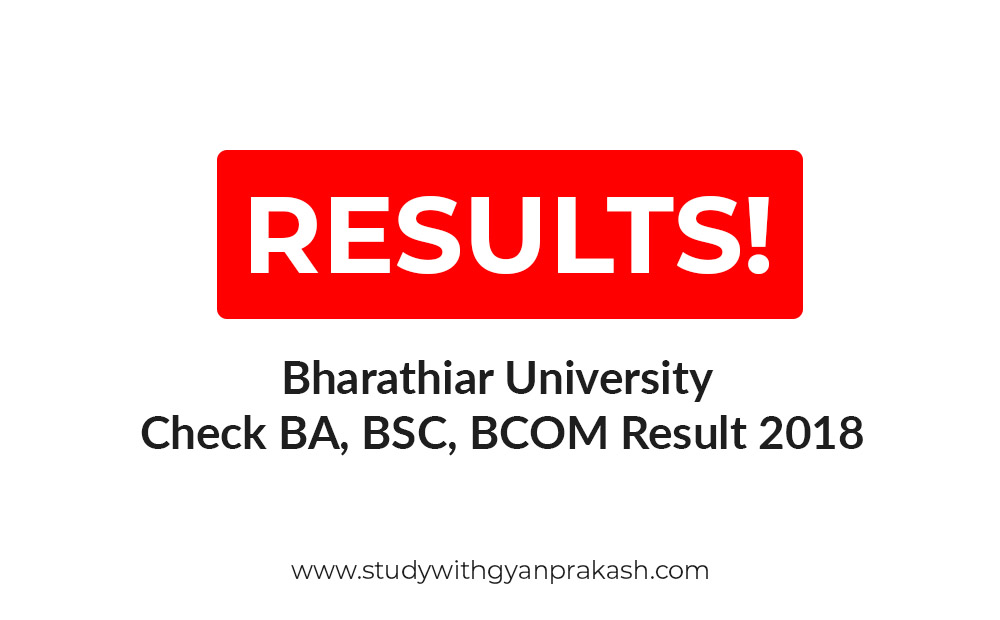 Bharathiar University Check BA, BSC, BCOM Result 2018