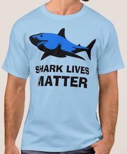 Shark Lives Matter T-Shirt