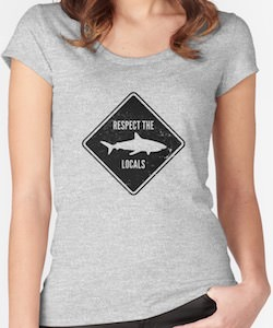 Respect The Locals Shark T-Shirt