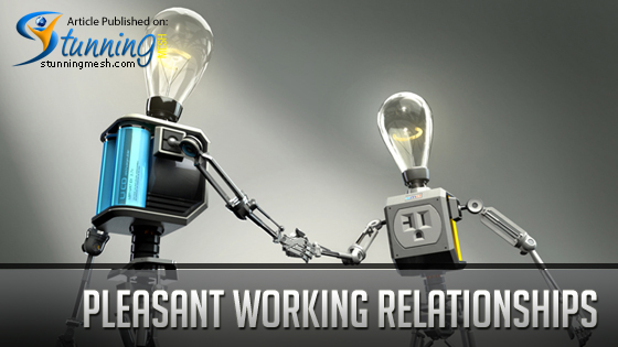 Pleasant Working Relationships