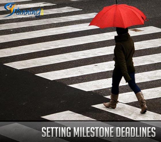 Setting Milestone Deadlines