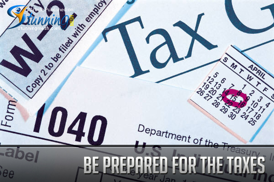 Be Prepared for the Taxes