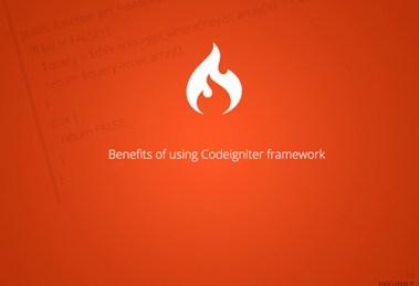 Benefits of using codeignitor framework.