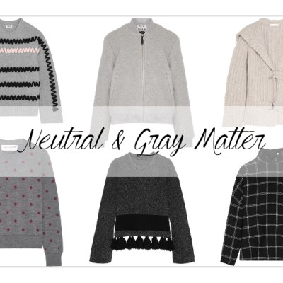 Neutral and Gray Matter