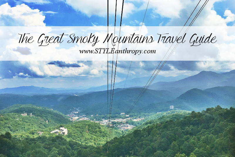 The Great Smoky Mountains Travel Guide, STYLEanthropy, wander, travelogue, vlog