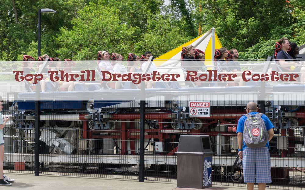 Top-Thrill-Dragster-biggest-roller-coasters-in-the-world
