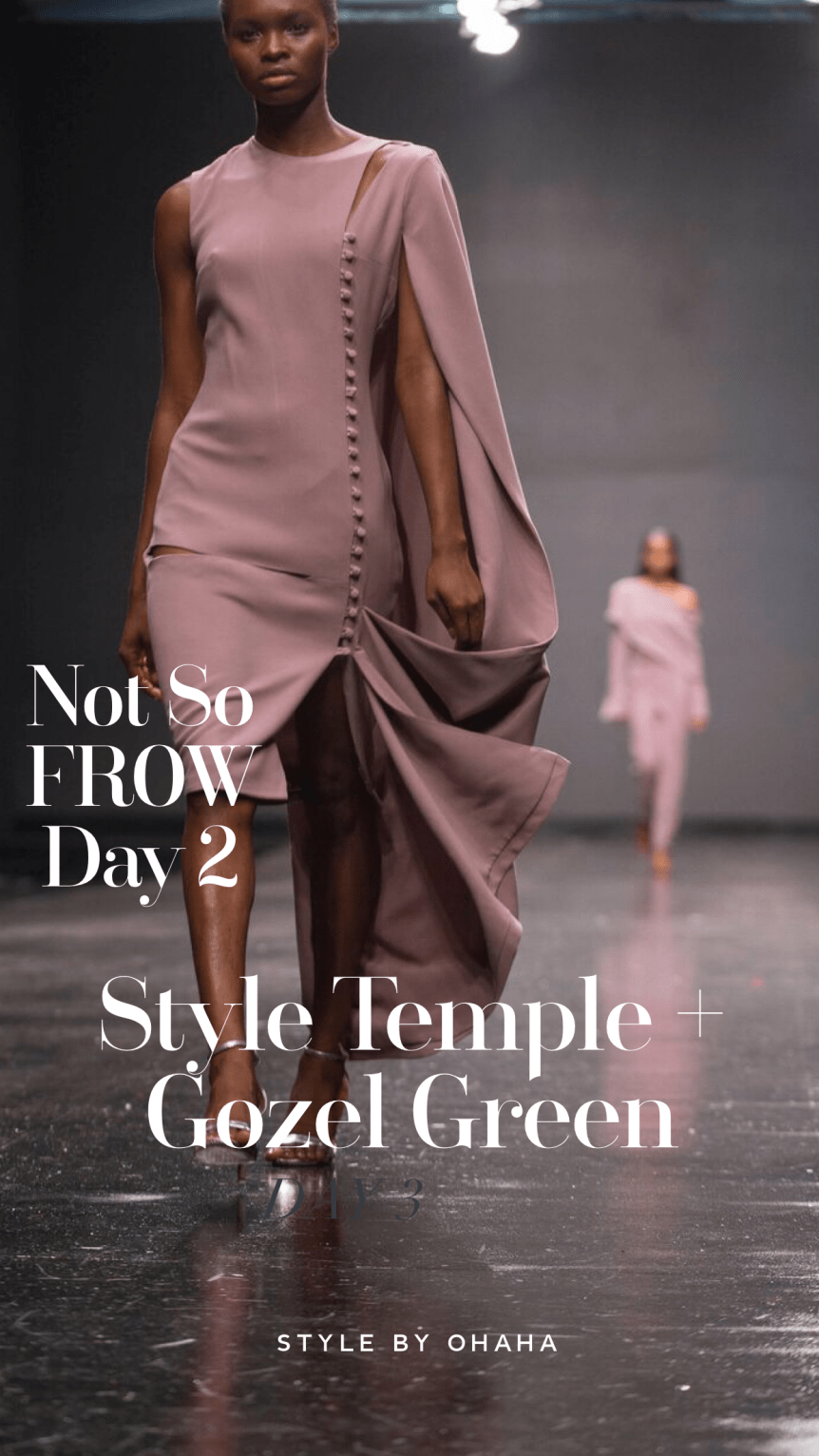 LFWNG Not so FROW 2: Gozel Green+ Style Temple