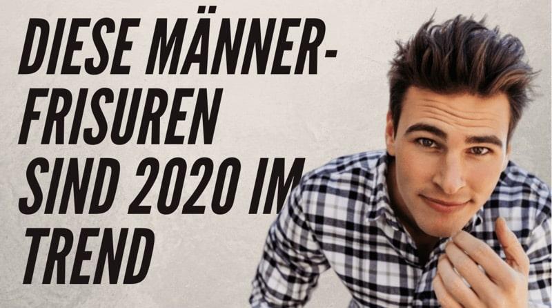 Männerfrisuren 2020