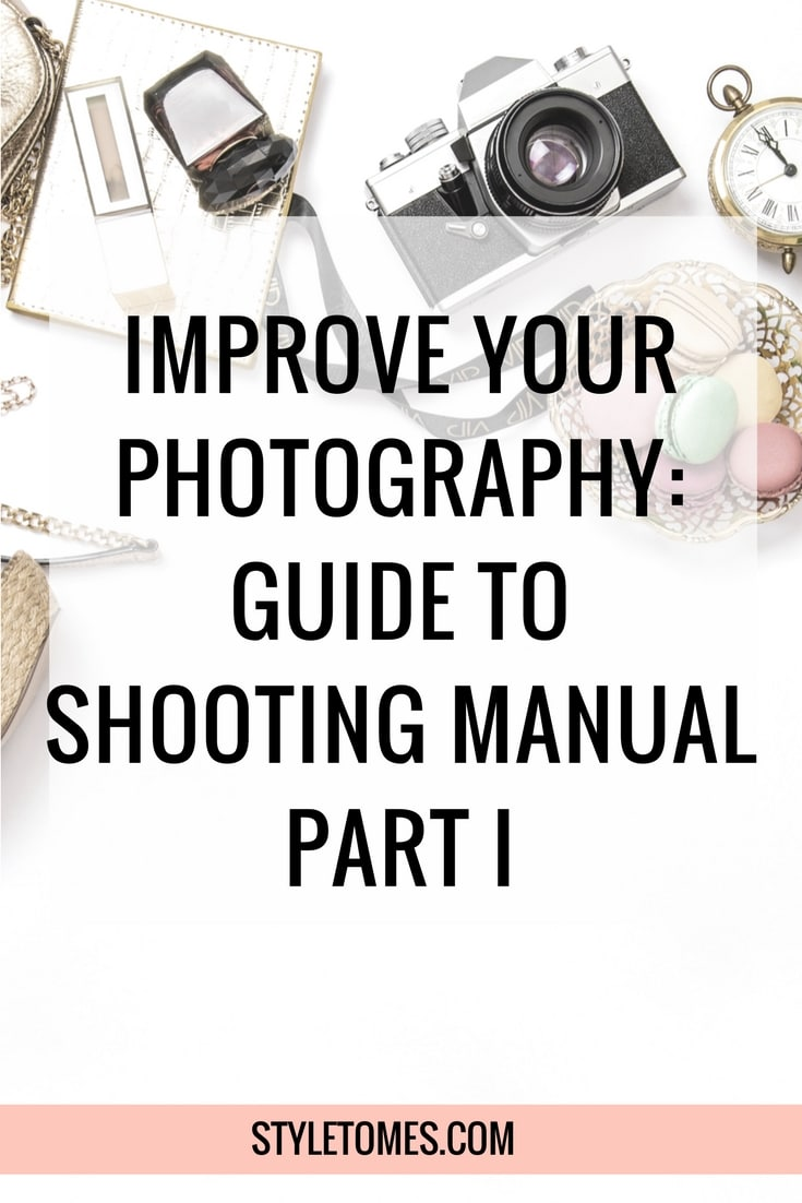 A Guide to Shooting Manual on Your DSLR: Improve Your Photography Part I 2