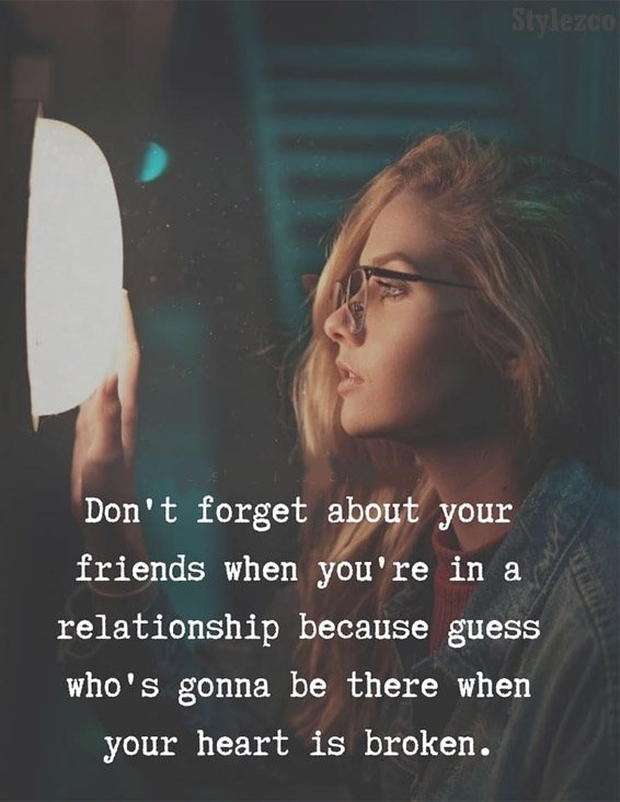 Dont Forget Your Friends Best Friend Quotes Stylezco