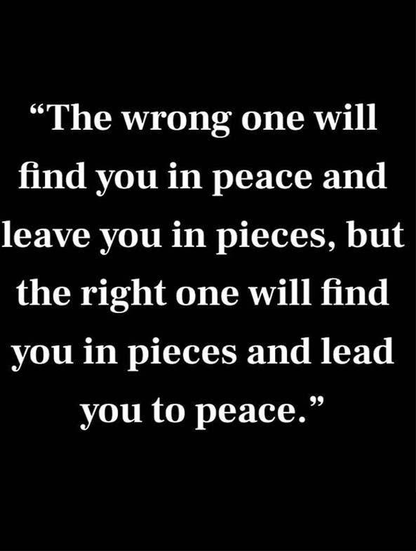 The Wrong one will Find You in a Peace