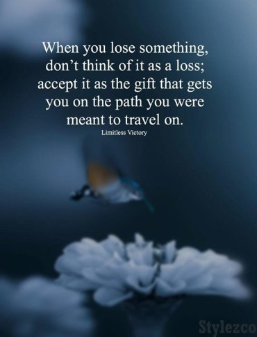 When you Lose Something Don't Think - Travel Quotes